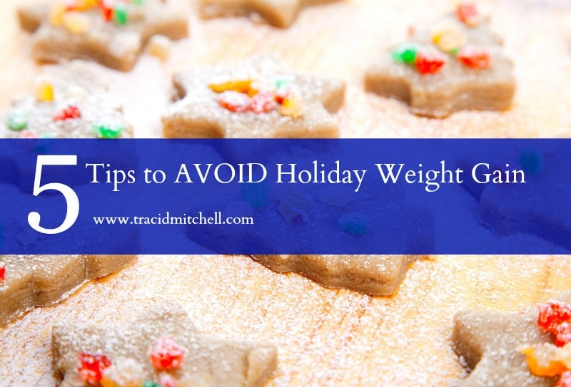 Thinking Ahead: 5 Ways to Keep Holiday Weight Gain Away