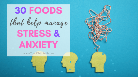 foods manage stress anxiety