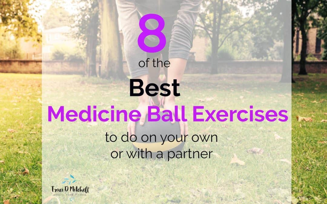 8 of the Best Medicine Ball Exercises to Do With a Partner or On Your Own
