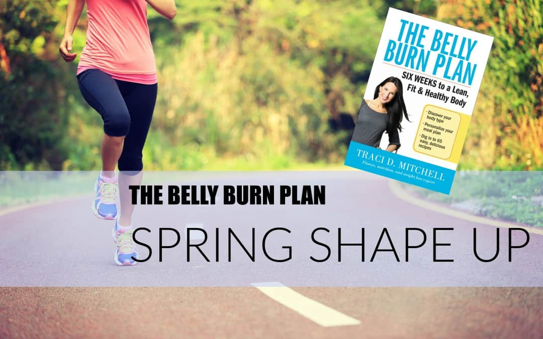 The Belly Burn Plan Spring Shape Up