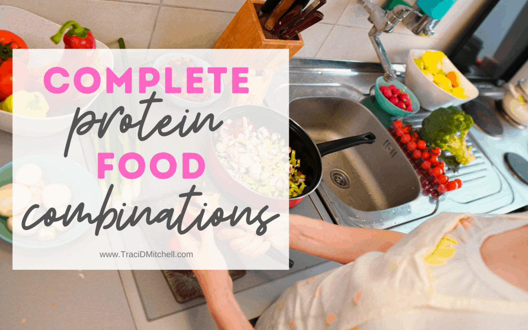 complete protein food combinations