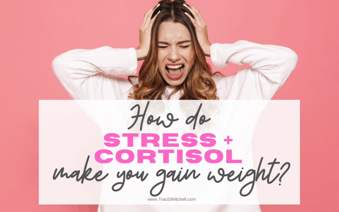 how do stress and cortisol make you gain weight