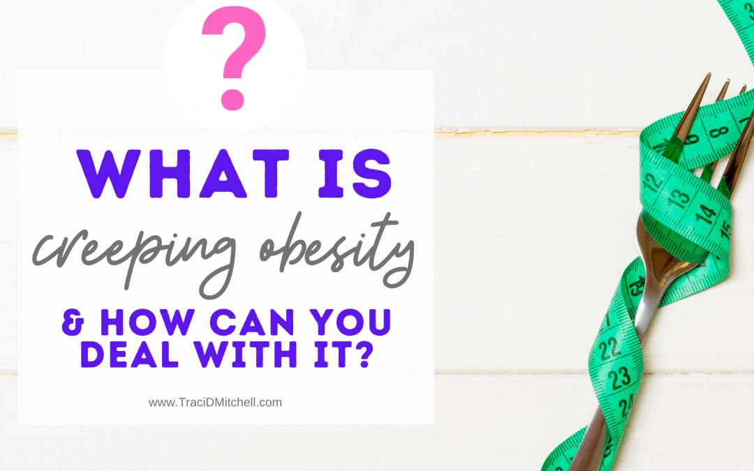 creeping obesity